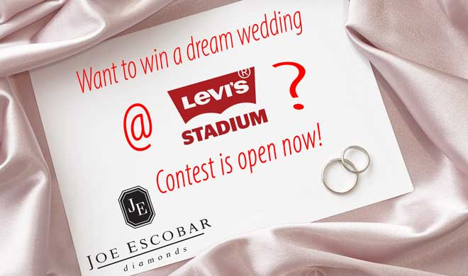 win your dream wedding at levis stadium by joe escobar diamonds